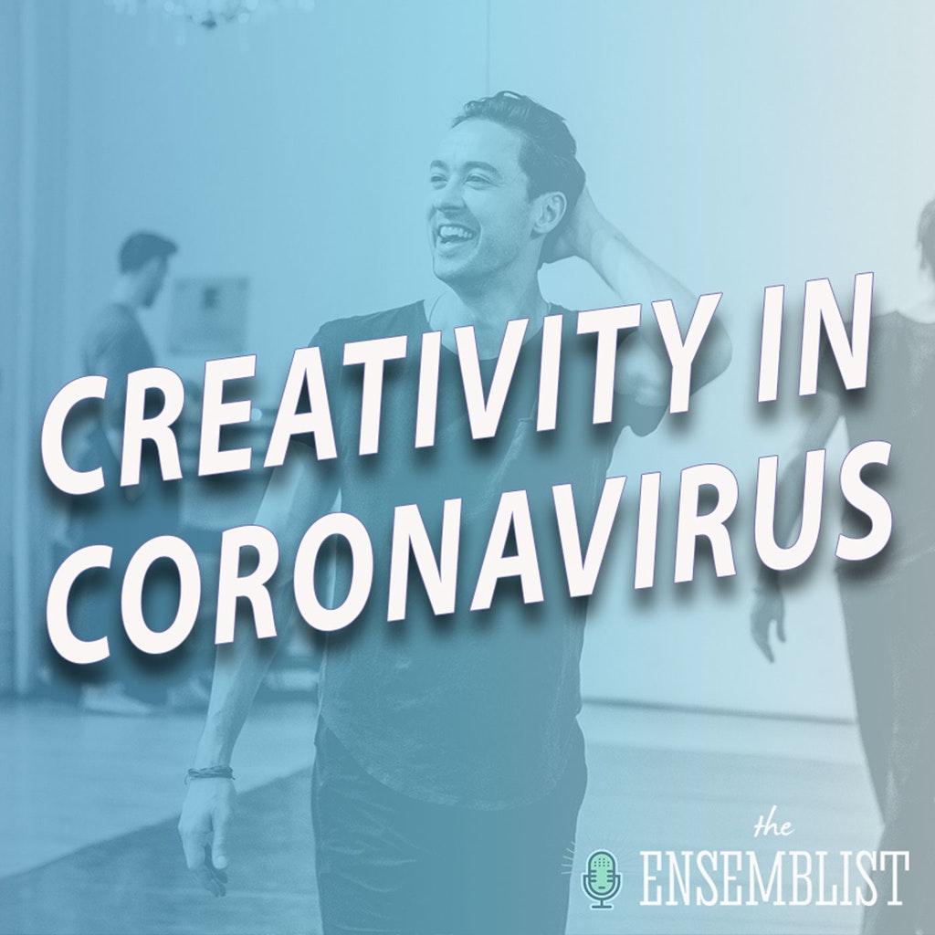 The Ensemblist - #423 - Creativity in Coronavirus (Fosters Residency - feat. Jason A. Sparks)