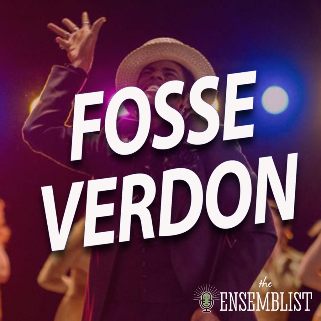 The Ensemblist - #425 - Fosse/Verdon (Episode 4)