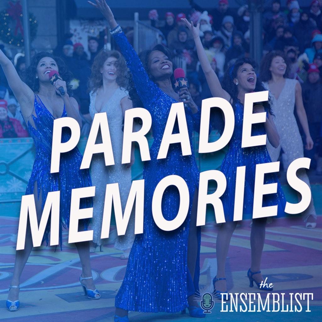 The Ensemblist - #426 - Thanksgiving Day Parade Memories (Part 1