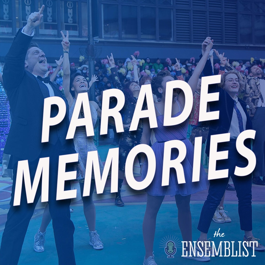 The Ensemblist - #427 - Thanksgiving Day Parade Memories