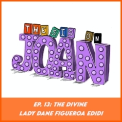 Thesis on Joan - #13 The Divine Lady Dane Figueroa Edidi