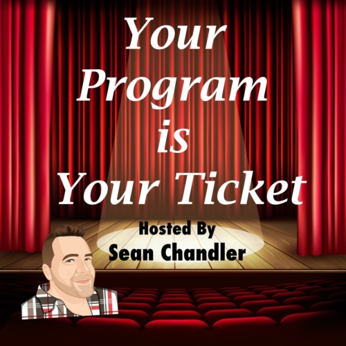Your Program Is Your Ticket