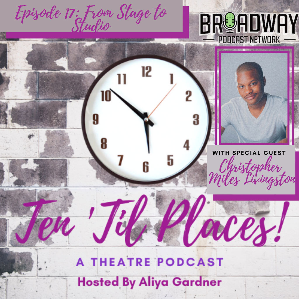 Ten Til Places: A Theatre Podcast