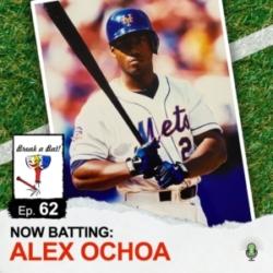 Break A Bat! - #62 - Now Batting: Alex Ochoa
