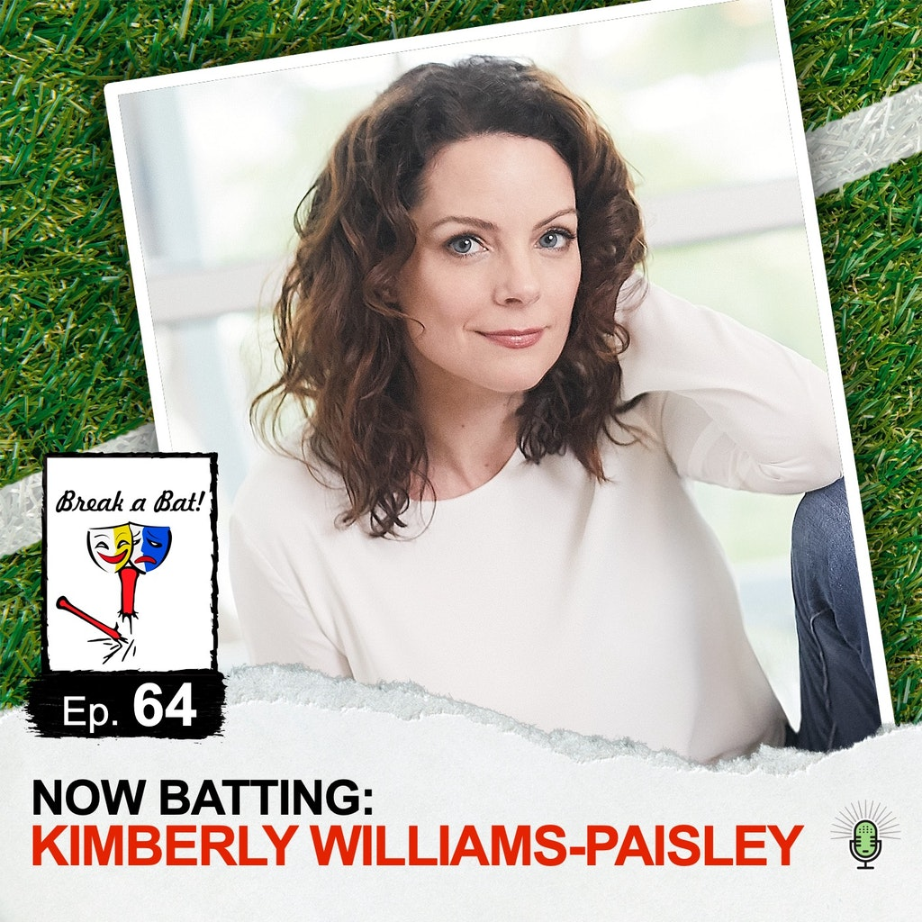 Break A Bat! - #64 - Now Batting: Kimberly Williams-Paisley