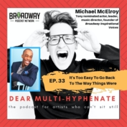 #33 - Michael McElroy: It's Too Easy To Go Back to the Way Things Were