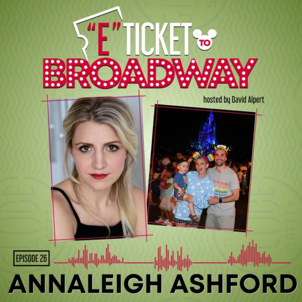 E-Ticket to Broadway - #26 - Annaleigh Ashford
