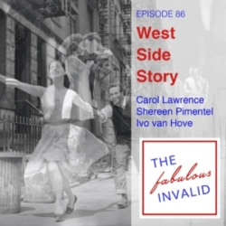 The Fabulous Invalid - Episode 86: West Side Story