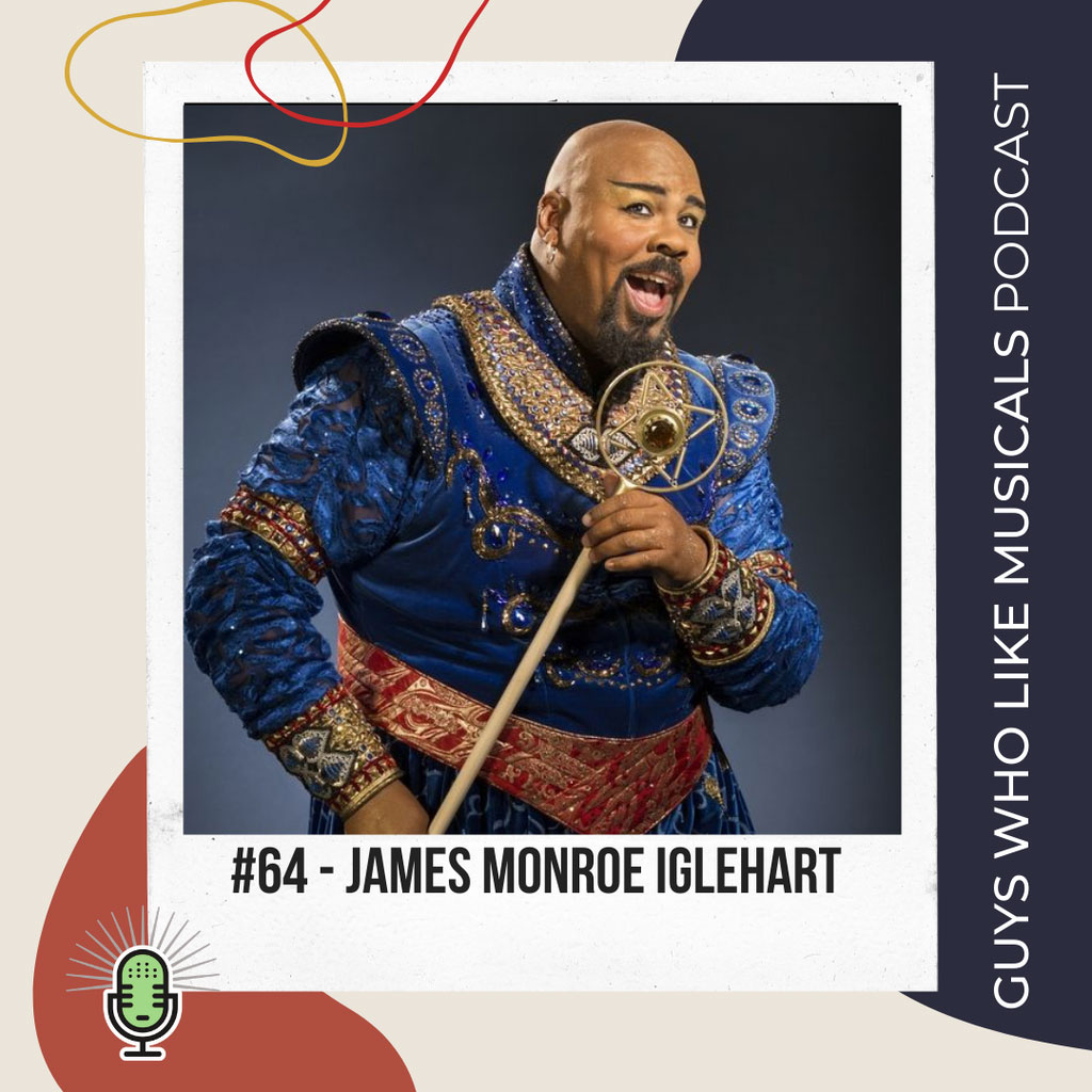 Guys Who Like Musicals - We Love James Monroe Iglehart