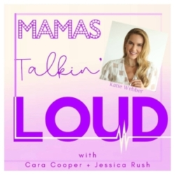 Mama's Talkin' Loud - BONUS-Katie Webber, Pandemic Recipe for Success
