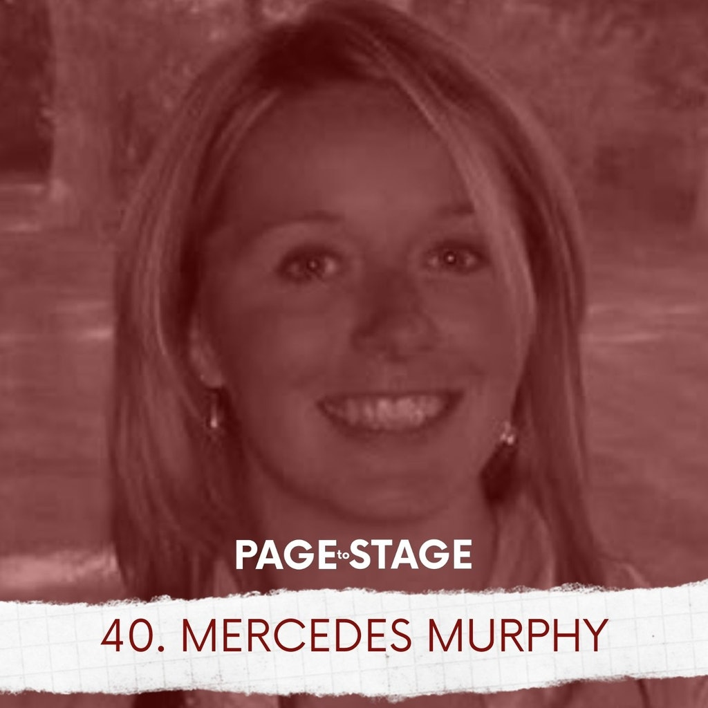 Page to Stage with Mary Dina - 40 - Mercedes Murphy, Director/Writer
