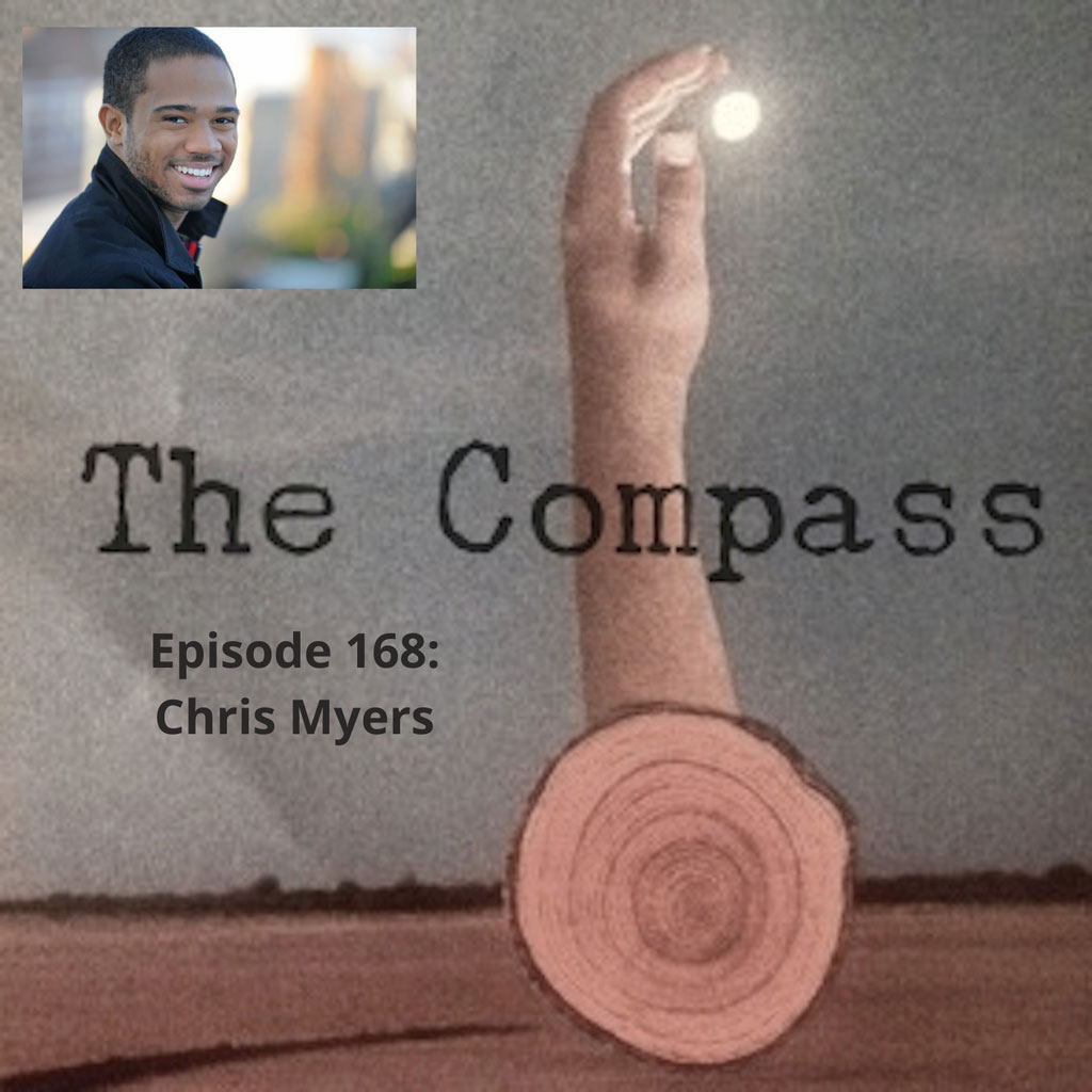 The Compass with Leah Walsh - Episode 168: Chris Myers