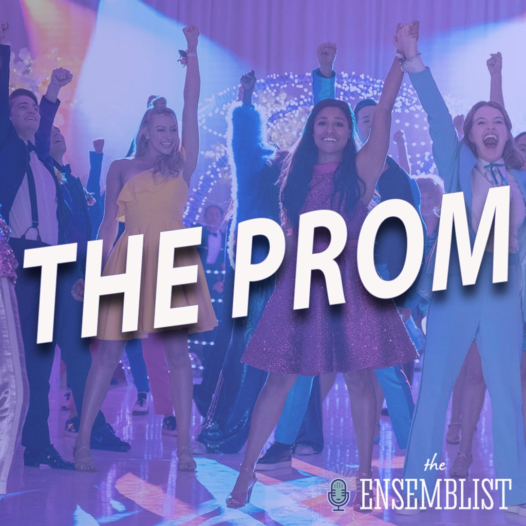 The Ensemblist - #435 - The Prom (Review)