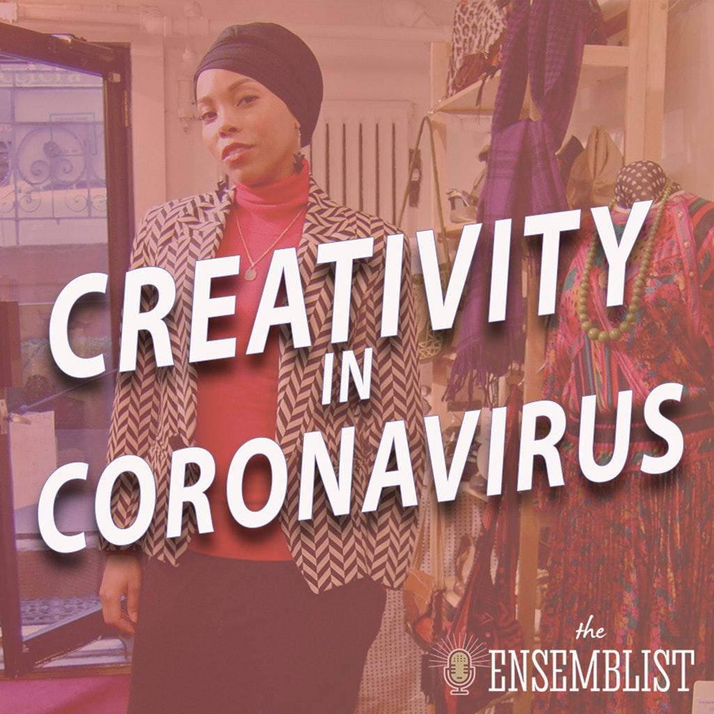 The Ensemblist - #441 - Creativity in Coronavirus (Couture de Jour - feat. Dionne Figgins)