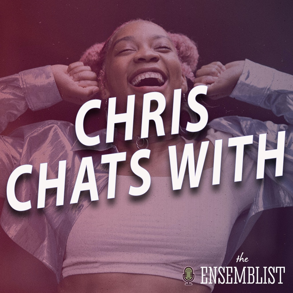 The Ensemblist - #444 - Chris Chats With (feat. Ari Groover, Arica Jackson and Ricardo Zayas - Part 1)