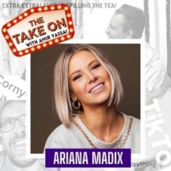 The Take On - Ep22 - Vanderpump Rules' Ariana Madix