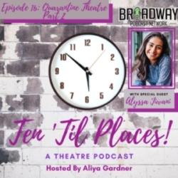 Episode 16: Quarantine Theatre Part 2
