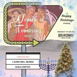 Women of Tomorrow with Laura Bell Bundy - Happy Holidays