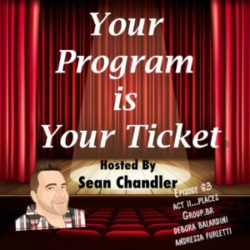 Your Program Is Your Ticket - Ep083-Act II Places-Group.BR's Debora Balardini and Andressa Furletti