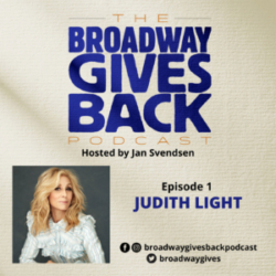 Broadway Gives Back - Ep1 Judith Light