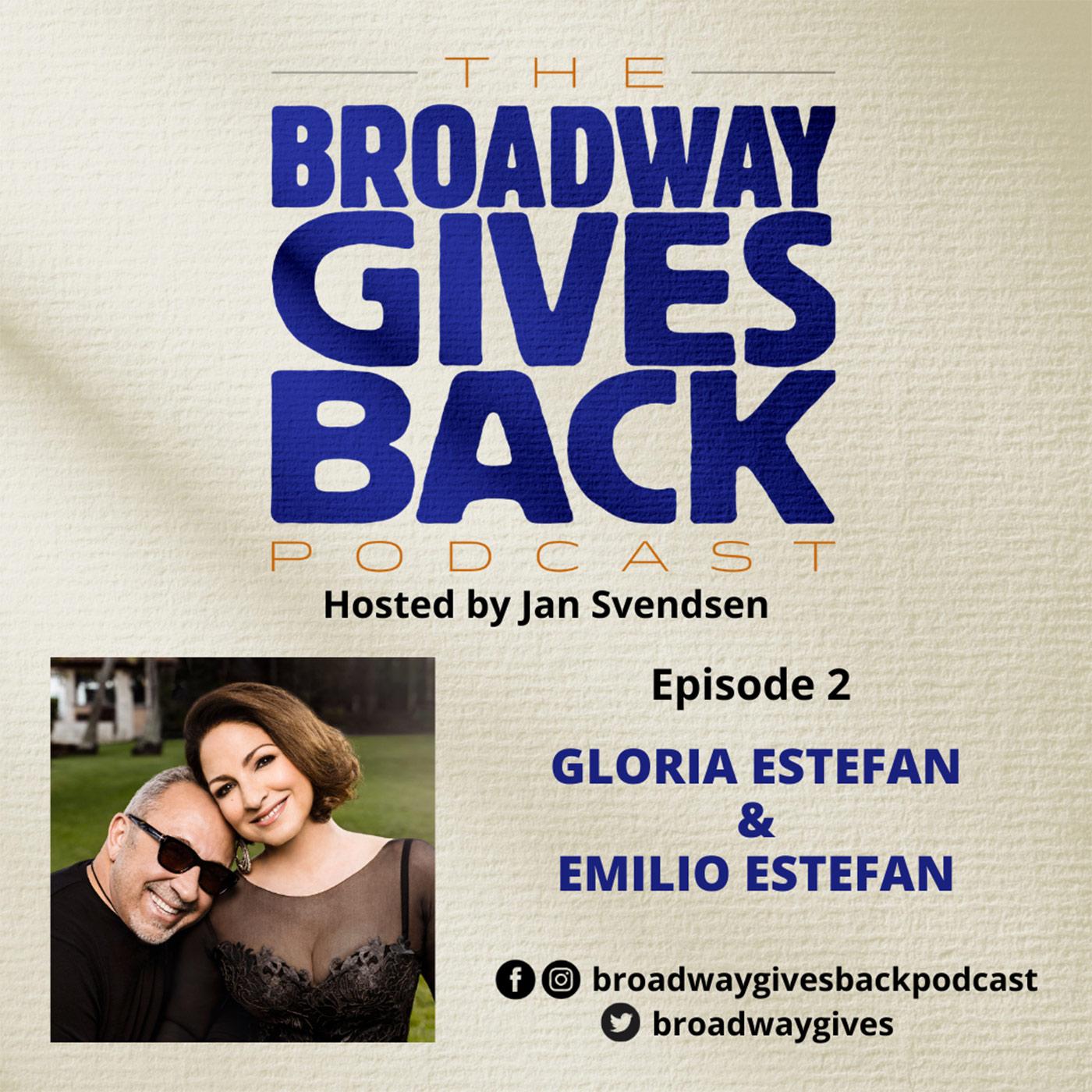 Broadway Gives Back - Ep2 Gloria Estefan