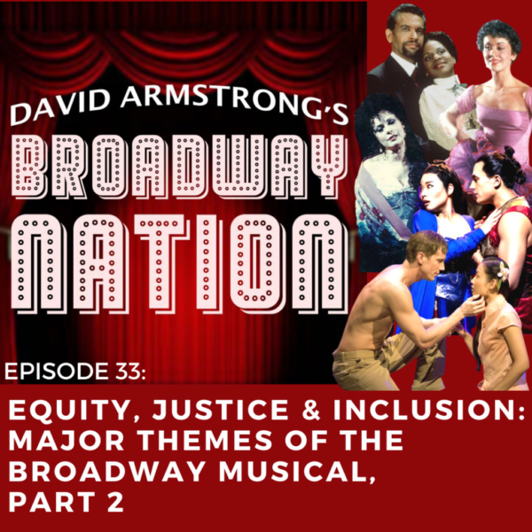 Broadway Nation - Episode 33: Equity, Justice & Inclusion