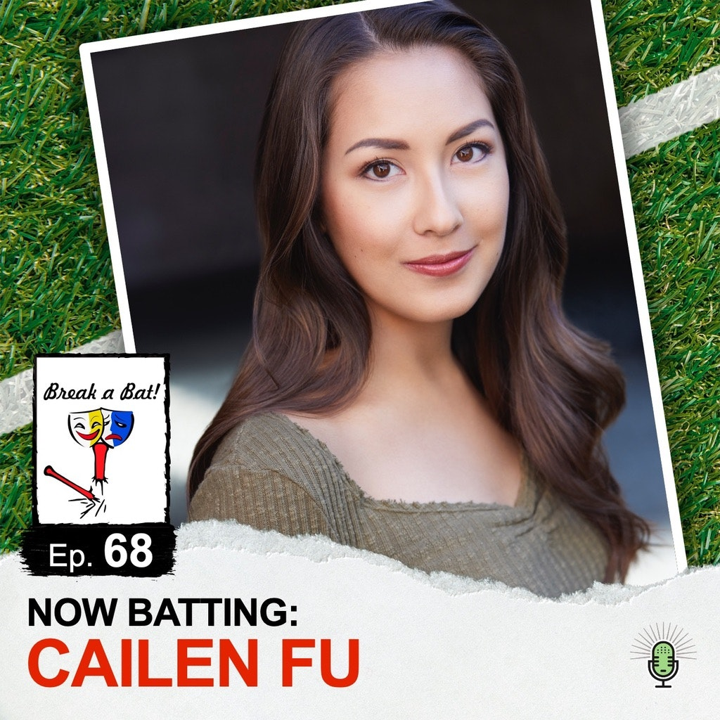Break A Bat! - #68 - Now Batting: Cailen Fu