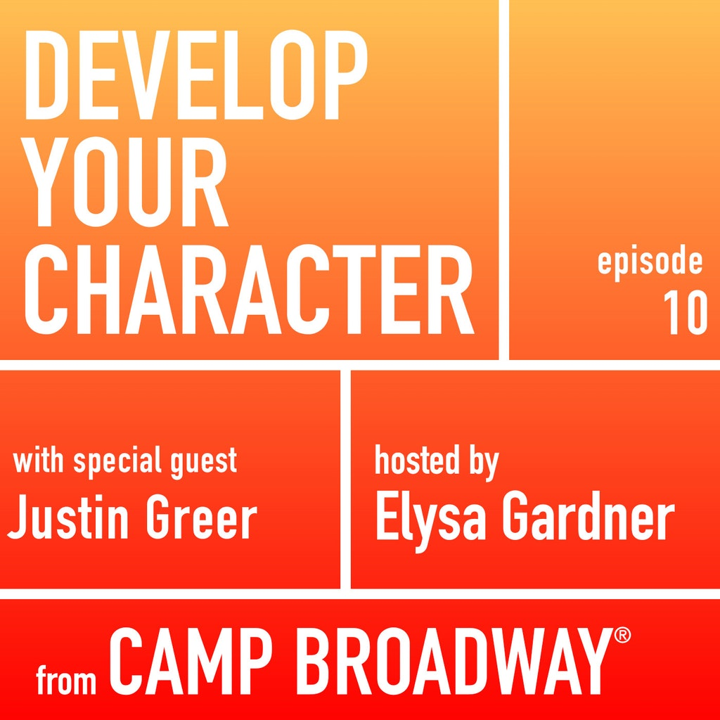 Develop Your Character - #10 - Justin Greer