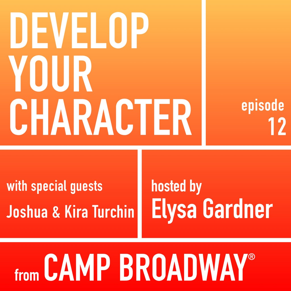 Develop Your Character - #12 - Joshua and Kira Turchin