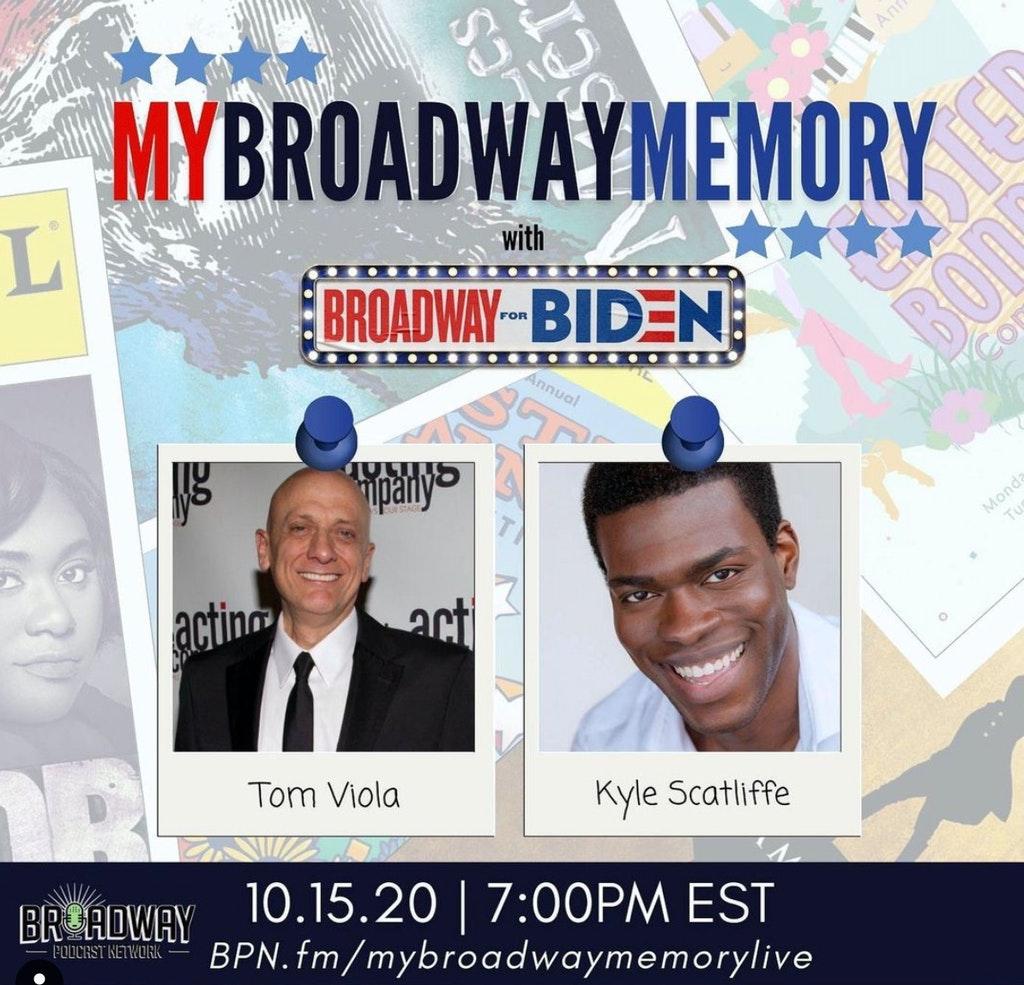 My Broadway Memory - 20 - Tom Viola & Kyle Scatliffe