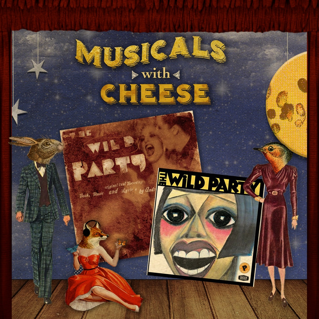 Musicals with Cheese - #126 The Wild Party (Lippa & LaChiusa)