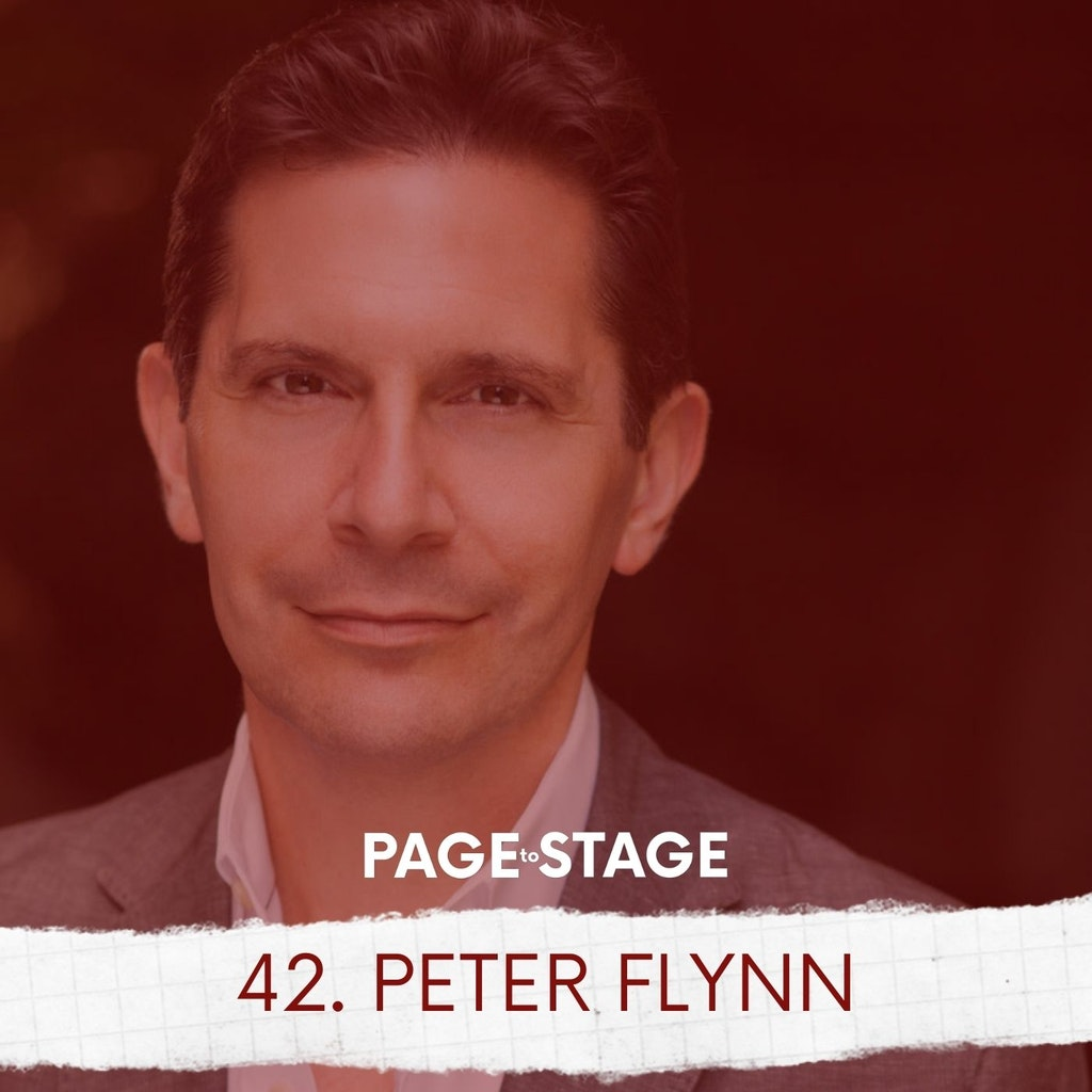 Page to Stage with Mary Dina - 42 - Peter Flynn