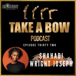 "Take A Bow - #32 - Shahadi chatting with ""Us"""