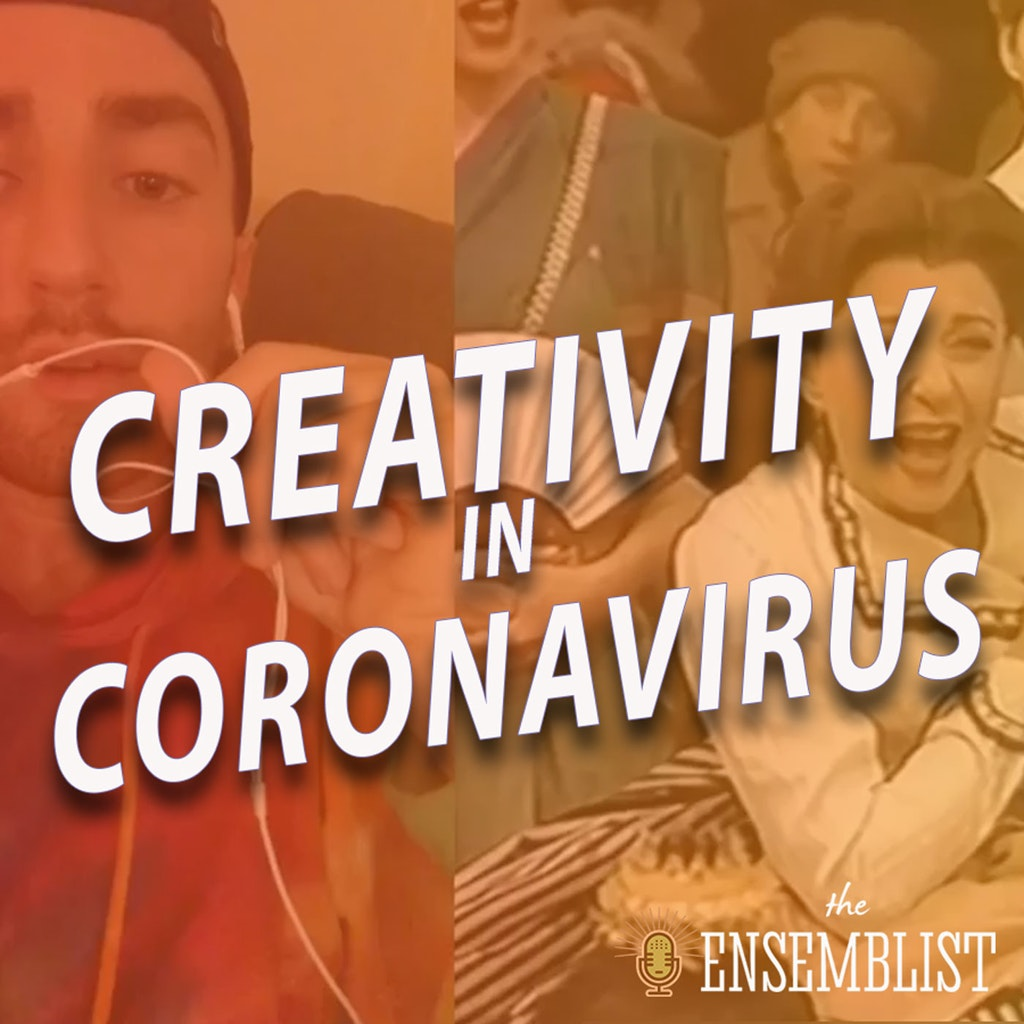 The Ensemblist - #453 - Creativity in Coronavirus (Let's Hear It For The Choice - feat. Jimmy Larkin)