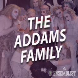 The Ensemblist - #459 - The Addams Family (feat. Steve Bebout)