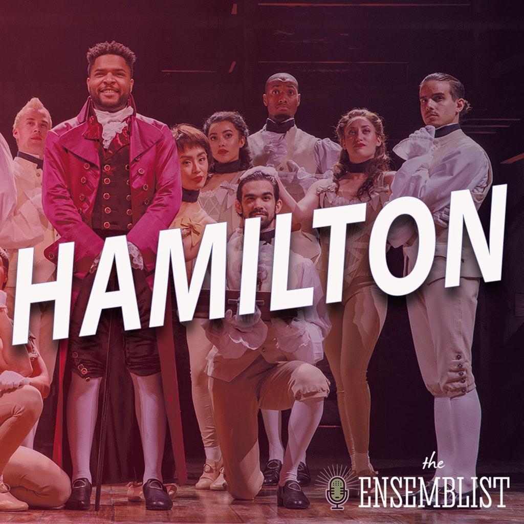 The Ensemblist - #460 - Hamilton (feat. Antuan Raimone, Alexia Sky, Kim Taylor Cox, Rebecca Covington Webber)