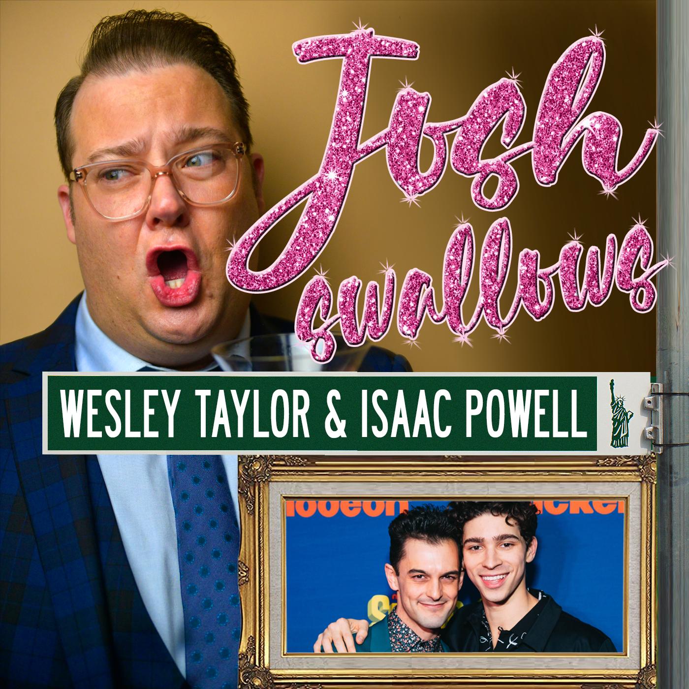 Ep30 - Wesley Taylor & Isaac Powell: Broadway's Darlings