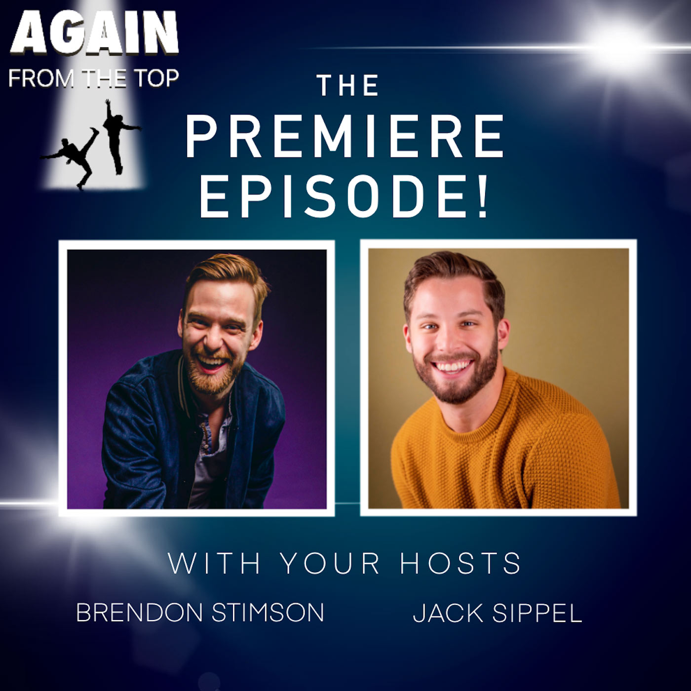 S1/Ep1: GET OUT YOUR TAP SHOES, FRANCIS! BRENDON AND JACK ARE DOING A SHOW!