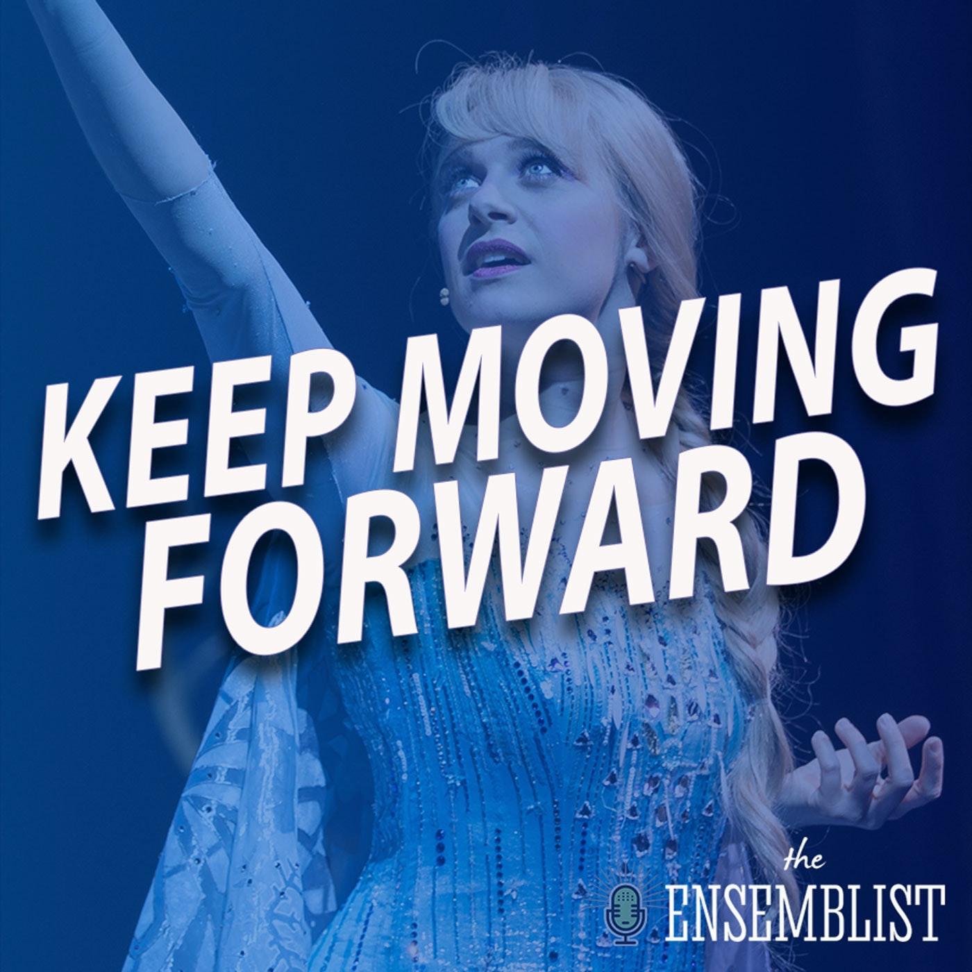 #476 - Keep Moving Forward (Disneyland, feat. Chelsea Emma Franko)