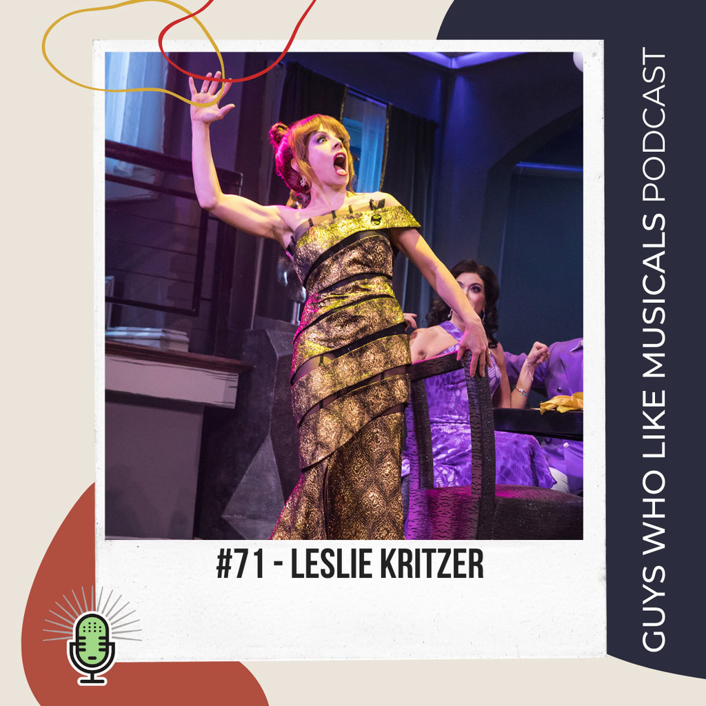 Guys Who Like Musicals - We Love Leslie Kritzer