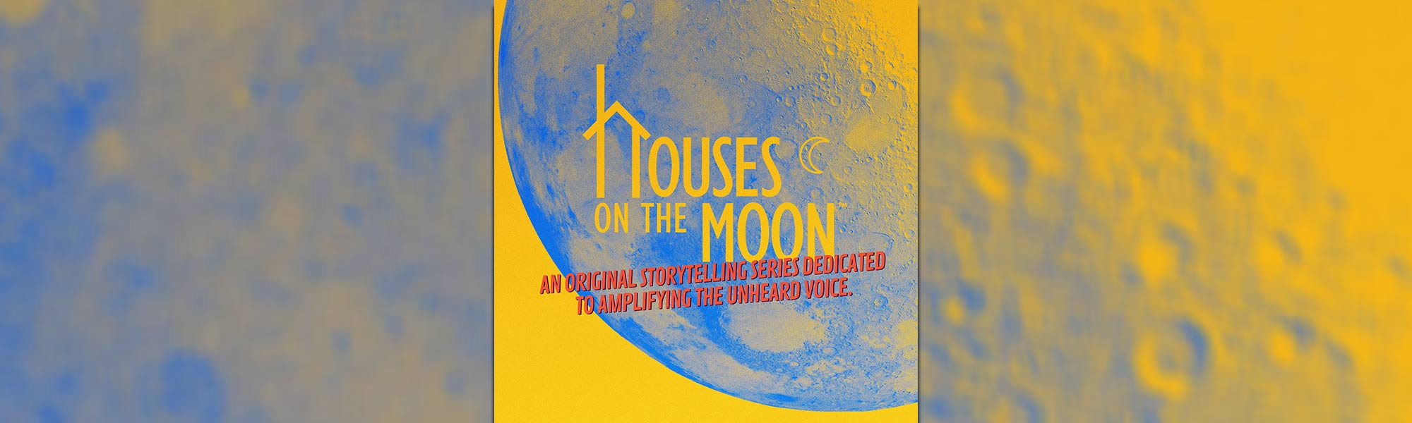 Houses on the Moon - banner