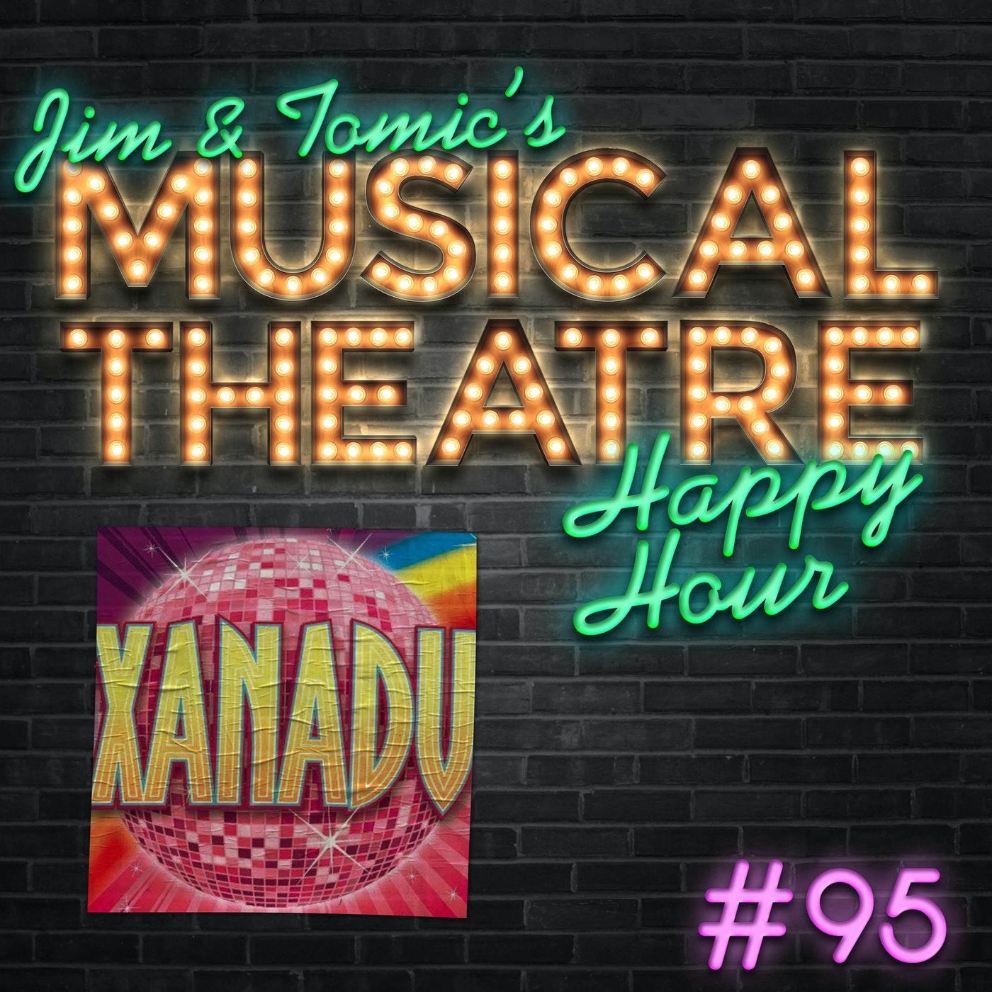 Happy Hour #95 - Olivia Newton-Podcast - 'Xanadu'