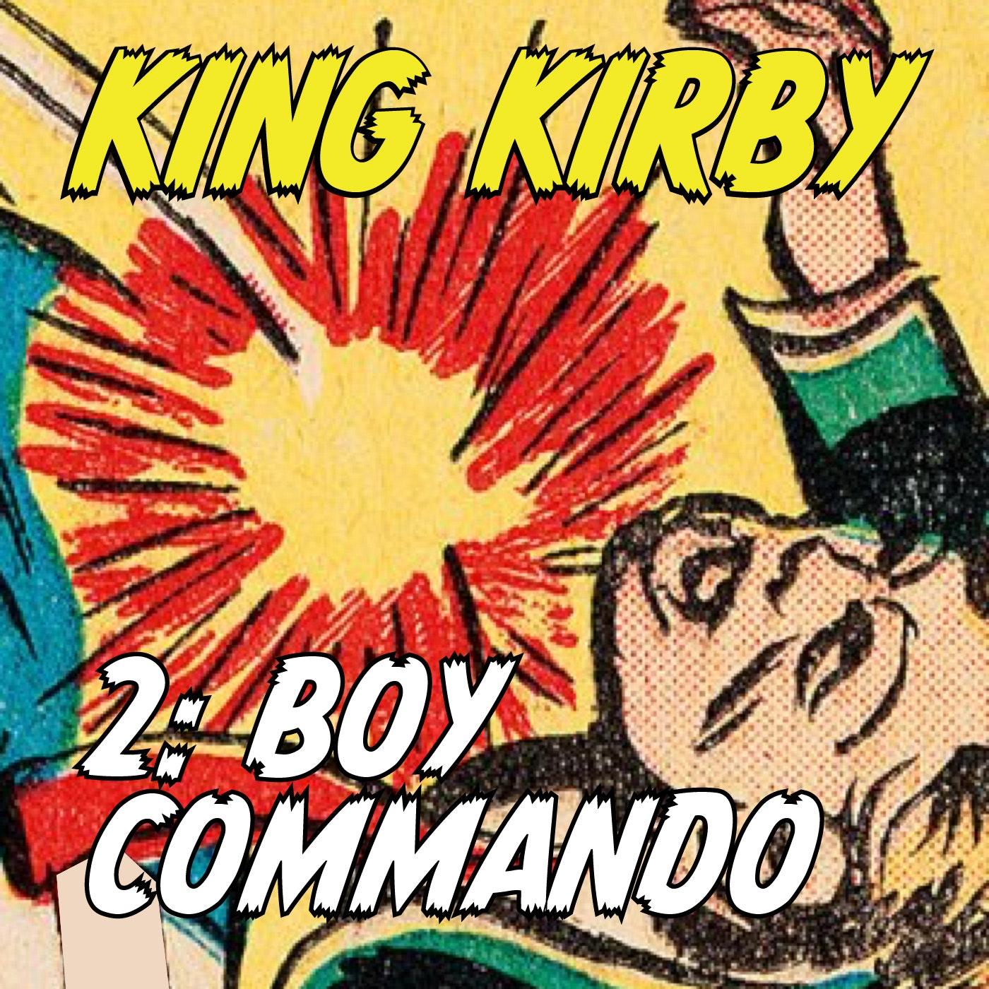 2. Boy Commando