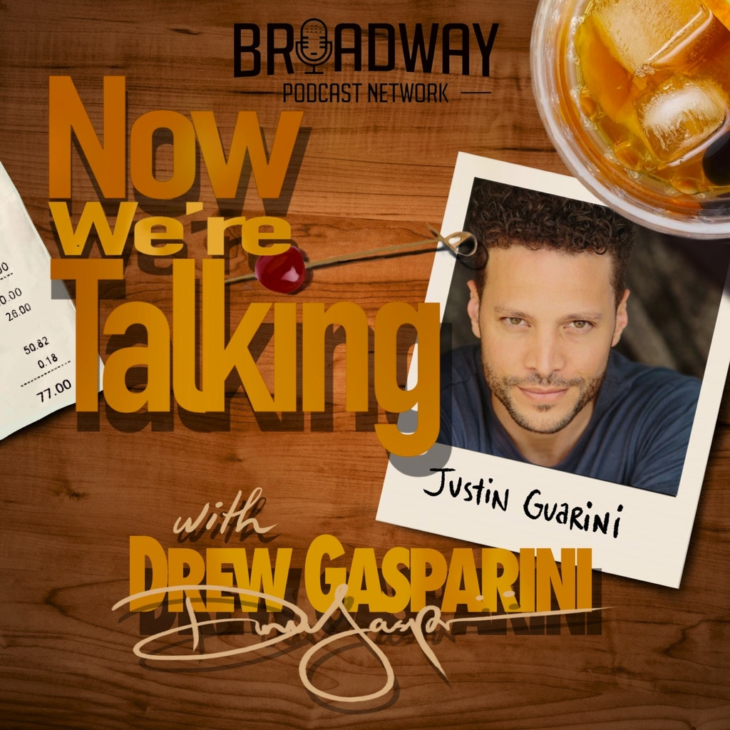 """Now We're Talking - Ep 7 - Justin Guarini: """"Do You Still Have a Myspace?"""""""