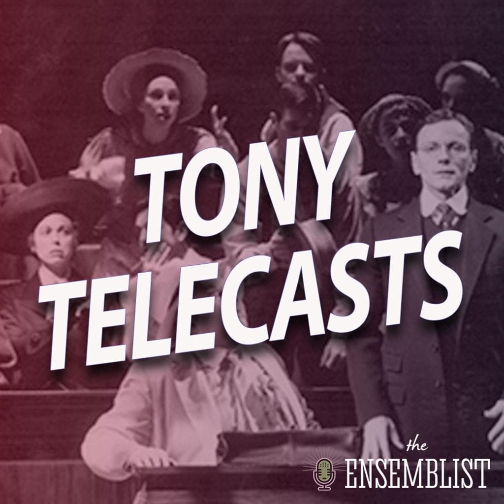 The Ensemblist - #467 - Tony Telecasts (1999 - Fosse, The Civil War, It Ain't Nothin But the Blues, Parade) Part 1