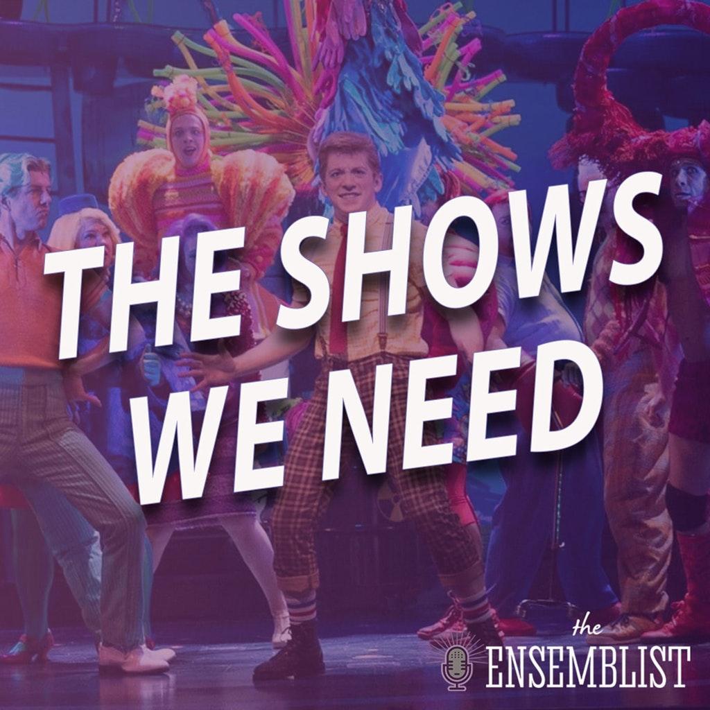 The Ensemblist - #475 - The Shows We Need (SpongeBob SquarePants - feat. ?)