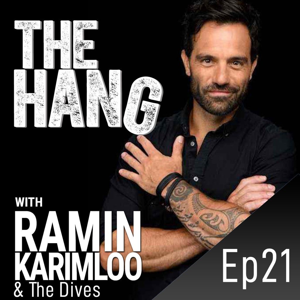 The Hang with Ramin Karimloo - #21 - Hanging with The Dives