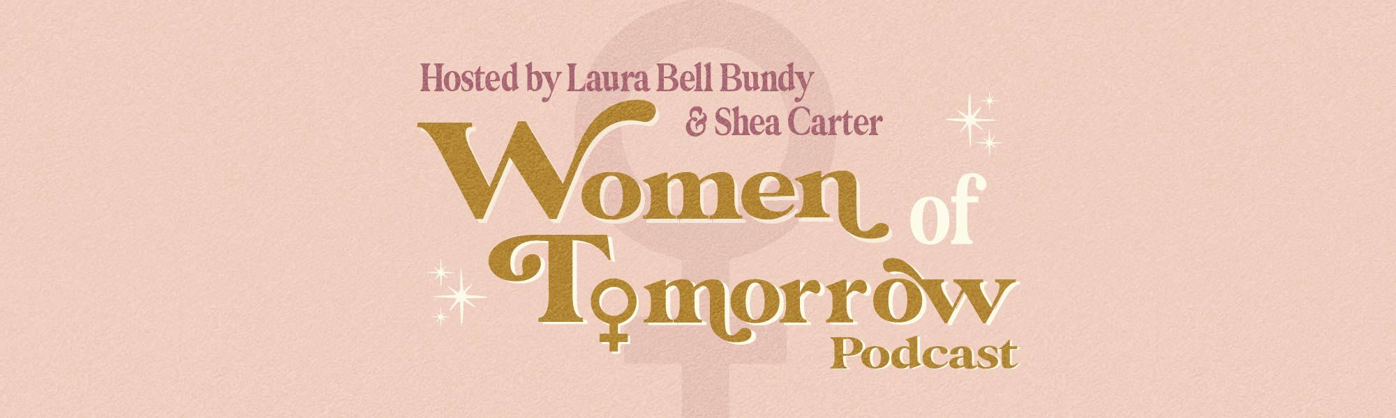 Women of Tomorrow with Laura Bell Bundy