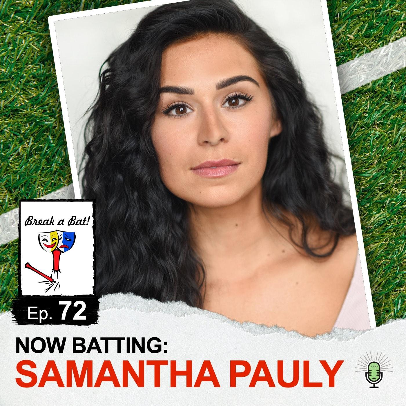 #72 - Now Batting: Samantha Pauly