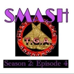 Episode 68: SMASH Season 2 Episode 4